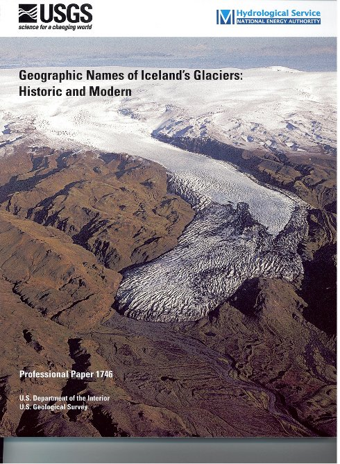 Geographic Names of Iceland´s Glaciers: Historic and modern